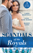 Scandals Of The Royals: Princess From the Shadows (The Santina Crown) / The Girl Nobody Wanted (The Santina Crown) / Playing the Royal Game (The Santina Crown) (Mills & Boon M&B)