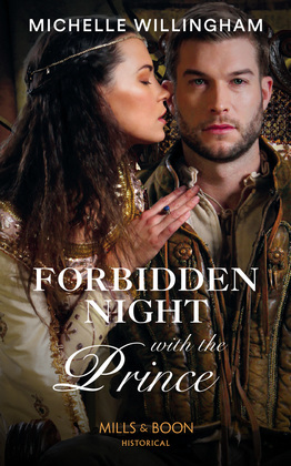 Forbidden Night With The Prince (Mills & Boon Historical) (Warriors of the Night, Book 3)