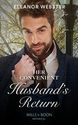 Her Convenient Husband's Return (Mills & Boon Historical)