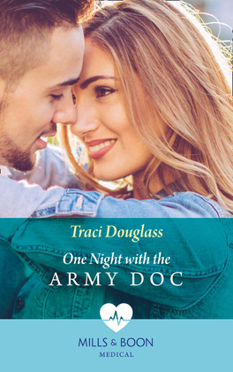One Night With The Army Doc (Mills & Boon Medical)