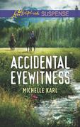 Accidental Eyewitness (Mills & Boon Love Inspired Suspense) (Mountie Brotherhood)
