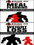 Meal Planning: A Beginners Guide to Meal Planning & Weight Loss: 20 Reasons Why You Are Not Losing Weight