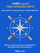 Algebra - Capitolo 5 - Piano cartesiano e retta