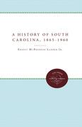 A History of South Carolina, 1865-1960
