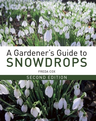 Gardener's Guide to Snowdrops