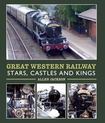 Great Western Railway Stars, Castles and Kings