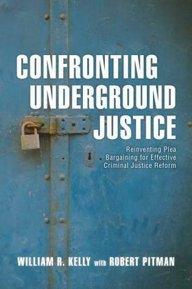 Confronting Underground Justice