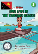 Rose Lives In The Trobriand Islands