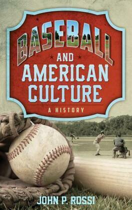Baseball and American Culture