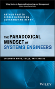 The Paradoxical Mindset of Systems Engineers