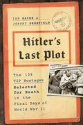 Hitler's Personal Hostages