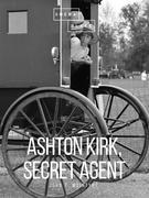 Ashton Kirk, Secret Agent