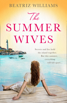 The Summer Wives: Epic page-turning romance perfect for the beach