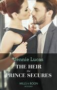 The Heir The Prince Secures (Mills & Boon Modern) (Secret Heirs of Billionaires, Book 16)