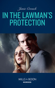 In The Lawman's Protection (Mills & Boon Heroes) (Omega Sector: Under Siege, Book 6)