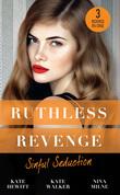 Ruthless Revenge: Sinful Seduction: Demetriou Demands His Child / Olivero's Outrageous Proposal / Rafael's Contract Bride (Mills & Boon M&B)