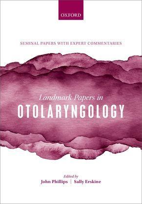 Landmark Papers in Otolaryngology