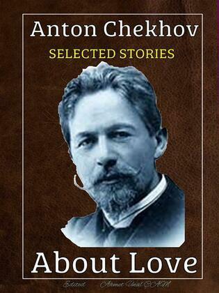 Anton Chekhov - Selected stories