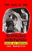 The Case of the Worthless Newspapers: Calling All Irregulars