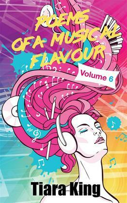 Poems Of A Musical Flavour: Volume 6