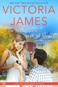 The Firefighter's Pretend Fiancee (A Sweet Popular Romance)