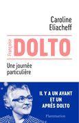 Françoise Dolto - Une journée particulière
