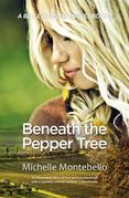 Beneath the Pepper Tree