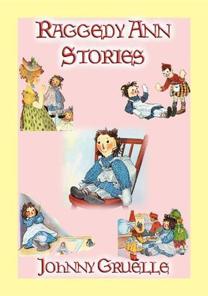 RAGGEDY ANN STORIES - 12 Illustrated Adventures of Raggedy Ann