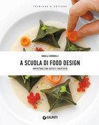 A scuola di Food Design
