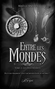 Entre les Mondes, tome 2