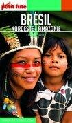 BRÉSIL NORDESTE / AMAZONIE 0 Petit Futé