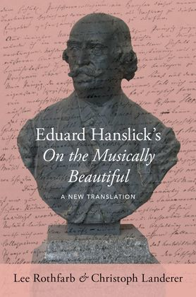 Eduard Hanslick's On the Musically Beautiful