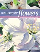 Paint Watercolor Flowers