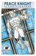 Peace Knight: il Pacificatore - Programma Pacificatore