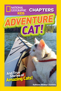 National Geographic Kids Chapters: Adventure Cat! (Chapters)