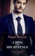 A Ring To Take His Revenge (Mills & Boon Modern) (The Winners' Circle, Book 1)