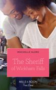 The Sheriff Of Wickham Falls (Mills & Boon True Love) (Wickham Falls Weddings, Book 5)