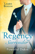 Regency Surrender: Powerful Dukes: An Unsuitable Duchess / An Uncommon Duke (Secret Lives of the Ton) (Mills & Boon M&B)