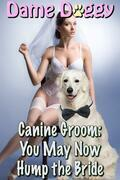 Canine Groom: You May Now Hump the Bride