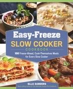 Easy-Freeze Slow Cooker Cookbook