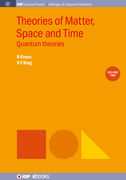Theories of Matter, Space and Time, Volume 2