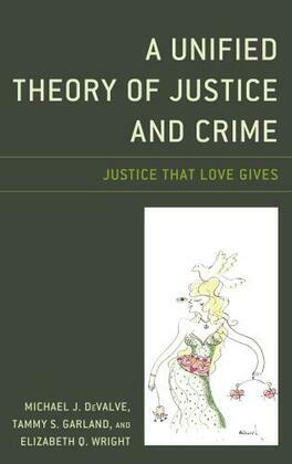A Unified Theory of Justice and Crime