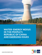 Water–Energy Nexus in the People's Republic of China and Emerging Issues