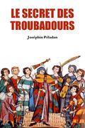Le Secret des Troubadours