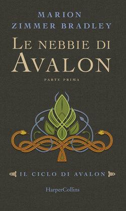 Le nebbie di Avalon - Parte 1
