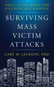 Surviving Mass Victim Attacks