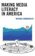 Making Media Literacy in America