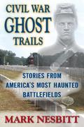 Civil War Ghost Trails