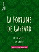 La Fortune de Gaspard