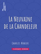 La Neuvaine de la Chandeleur